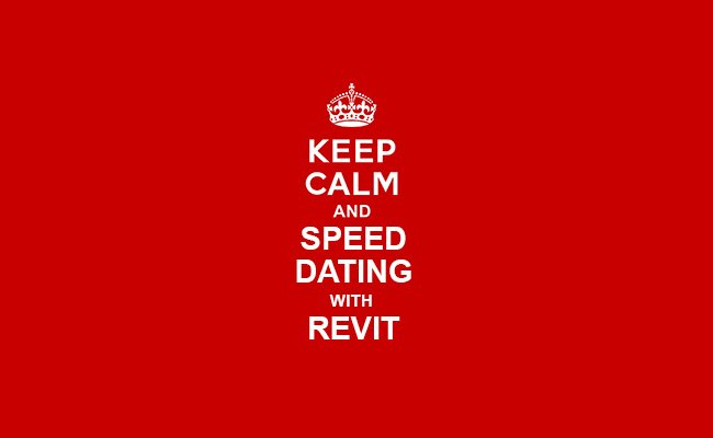 Speed dating with Revit
