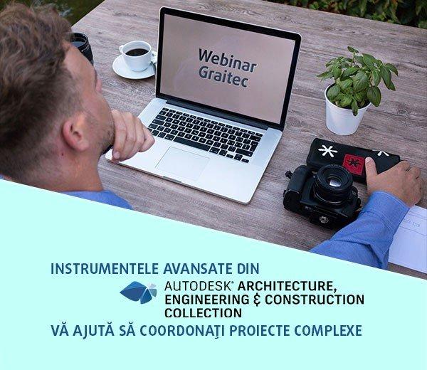 WEBINAR: Instrumentele avansate din AEC Collection vă ajută să coordonați proiecte complexe